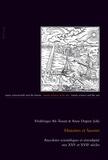 Anne Duprat - Histoires et savoirs - Anecdotes scientifiques et sérendipité aux XVIe et XVIIe siècles.