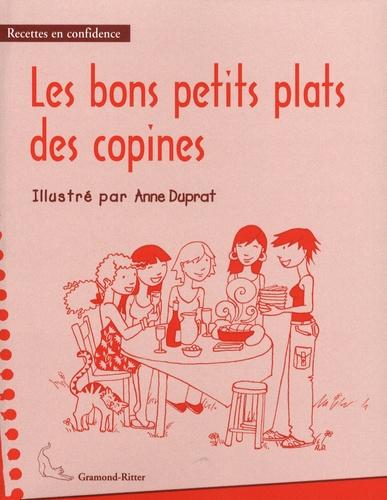 Anne Duprat - Les bons petits plats des copines.