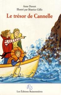 Anne Duvert et Béatrice Giffo - Le trésor de Cannelle.