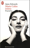Anne Edwards - Maria Callas intime.
