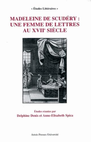 Madeleine de Scudéry : une femme de lettres au XVIIème siècle
