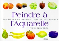 Peindre à laquarelle - Techniques et applications en dix leçons.pdf