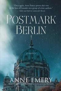 Anne Emery - Postmark Berlin - A Mystery.