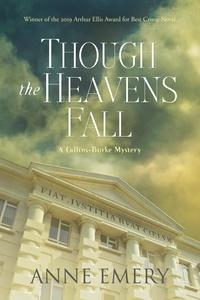 Anne Emery - Though the Heavens Fall - A Collins-Burke Mystery.