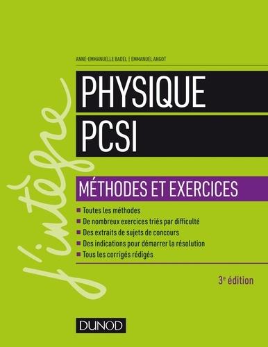Physique Méthodes et exercices PCSI - Anne-Emmanuelle Badel, Emmanuel Angot - Format PDF - 9782100785957 - 22,99 €