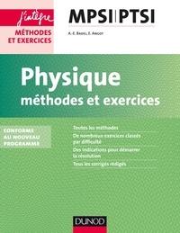 Anne-Emmanuelle Badel et Emmanuel Angot - Physique MPSI-PTSI - Méthodes et exercices.