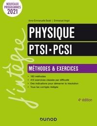 Anne-Emmanuelle Badel et Emmanuel Angot - Physique PTSI-PCSI - Méthodes & exercices.