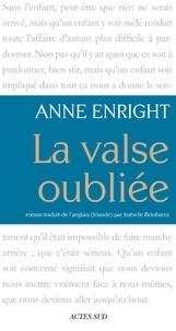 Anne Enright - La valse oubliée.