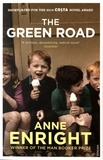 Anne Enright - The Green Road.