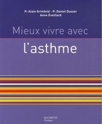 Mieux vivre avec l'asthme - Anne Eveillard |