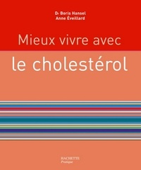 Anne Eveillard - Mieux vivre avec le cholestérol.