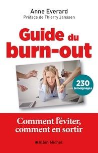 Thierry Janssen et Anne Everard - Guide du burn-out - Comment l'éviter comment en sortir.