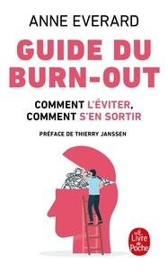 Anne Everard - Guide du burn-out - Comment l'éviter, comment en sortir.