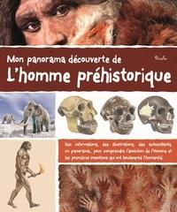 Anne Eydoux - Mon panorama découverte de l'homme préhistorique.