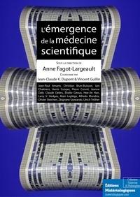 Anne Fagot-Largeault - L'émergence de la médecine scientifique - Sciences et philosophie.
