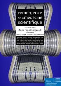 Anne Fagot-Largeault - L'émergence de la médecine scientifique.