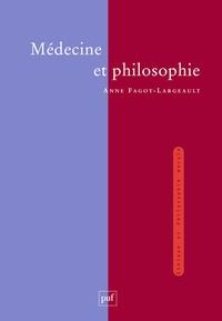 Anne Fagot-Largeault - Médecine et philosophie.