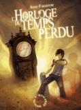 Anne Fakhouri - L'Horloge du Temps Perdu.