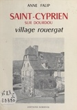 Anne Falip - Saint-Cyprien sur Dourdou - Village rouergat.