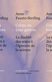 Anne Fausto-Sterling - Corps en tous genres - La dualité des sexes à l'épreuve de la science.
