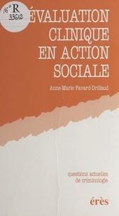 Anne Favard-Drillaud - L'évaluation clinique en action sociale - [journée d'étude, Pau, 23 septembre 1988].