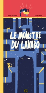 Anne Férignac et Aviel Basil - Le monstre du lavabo.