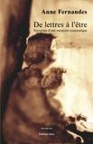 Anne Fernandes - De lettres à l'être - Traversée d'une mémoire traumatique.