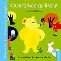 Anne Ferrier et Delphine Chedru - Ours fait ce qu'il veut. 1 CD audio