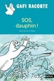 Anne Ferrier et  Mérel - SOS, dauphin !.
