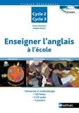 Anne Feunteun et Debbie Peters - Enseigner l'anglais à l'école - Cycles 2 et 3. 2 CD audio