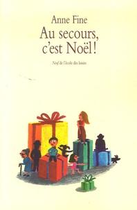 Anne Fine - Au secours, c'est Noël !.