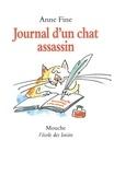 Anne Fine - Le chat assassin  : Journal d'un chat assassin.