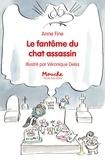 Anne Fine et Véronique Deiss - Le chat assassin  : Le fantôme du chat assassin.