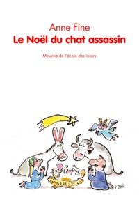 Anne Fine - Le chat assassin  : Le Noël du chat assassin.