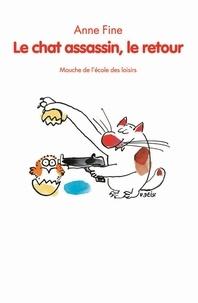 Anne Fine - Le chat assassin, le retour.