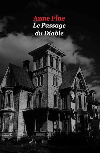 Anne Fine - Le Passage du Diable.