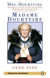Anne Fine - Madame Doubtfire. - Level 3.
