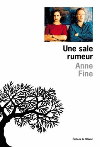 Anne Fine - Une sale rumeur.
