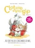 Anne-Fleur Drillon et Etienne Friess - Clotaire et son slip Tome 2 : Clotaire et son slip ne sont pas des concombres de mer !.