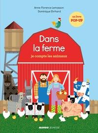 Anne-Florence Lemasson et Dominique Ehrhard - Dans la ferme - Je compte les animaux.