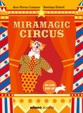 Anne-Florence Lemasson et Dominique Ehrhard - Miramagic circus.