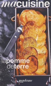 Anne-Florence Schmitt - La pomme de terre.