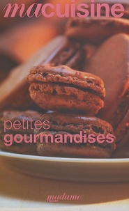Anne-Florence Schmitt - Petites gourmandises.