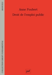 Anne Foubert - Droit de l'emploi public.