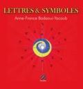 Anne-France Badaoui-Yacoub - Lettres & symboles.