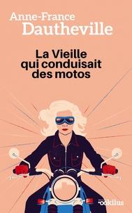 Meilleurs ebooks à télécharger La vieille qui conduisait des motos 9782490138463