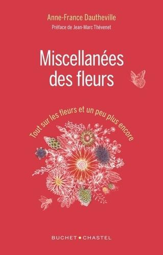 Miscellanées des fleurs - Tout sur les fleurs et... de Anne-France ...