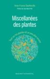 Anne-France Dautheville - Miscellannées des plantes - Tout sur les plantes et un peu plus encore.