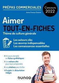 Anne-France Grenon - Aimer - Thème de culture générale Prépas commerciales.