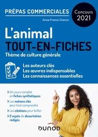 Anne-France Grenon - L'animal - Prépas commerciales - Concours 2021 - Tout-en-fiches.